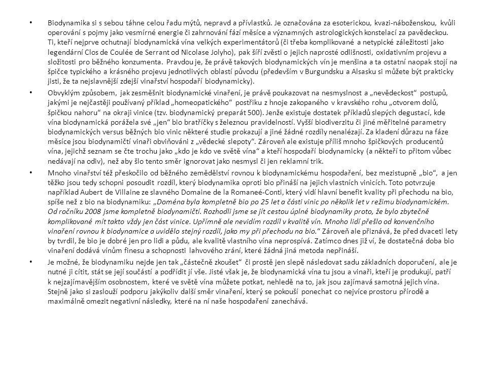 Biodynamika si s sebou táhne celou řadu mýtů, nepravd a přívlastků.