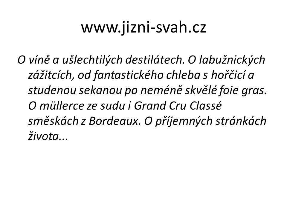 www.jizni-svah.cz O víně a ušlechtilých destilátech. O labužnických zážitcích, od fantastického chleba s hořčicí a studenou sekanou po neméně skvělé f