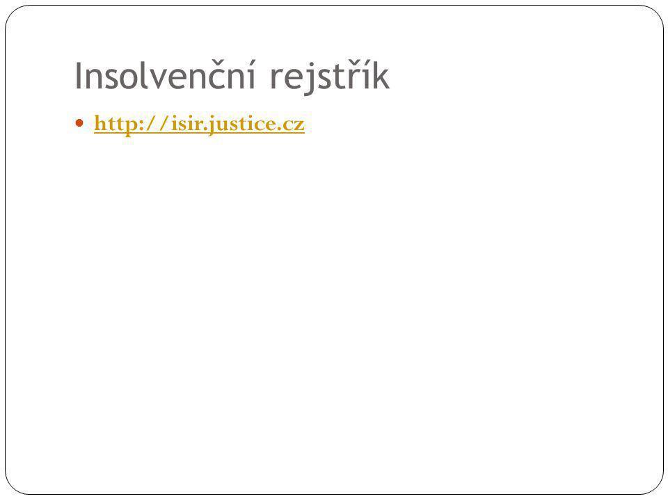 Insolvenční rejstřík http://isir.justice.cz