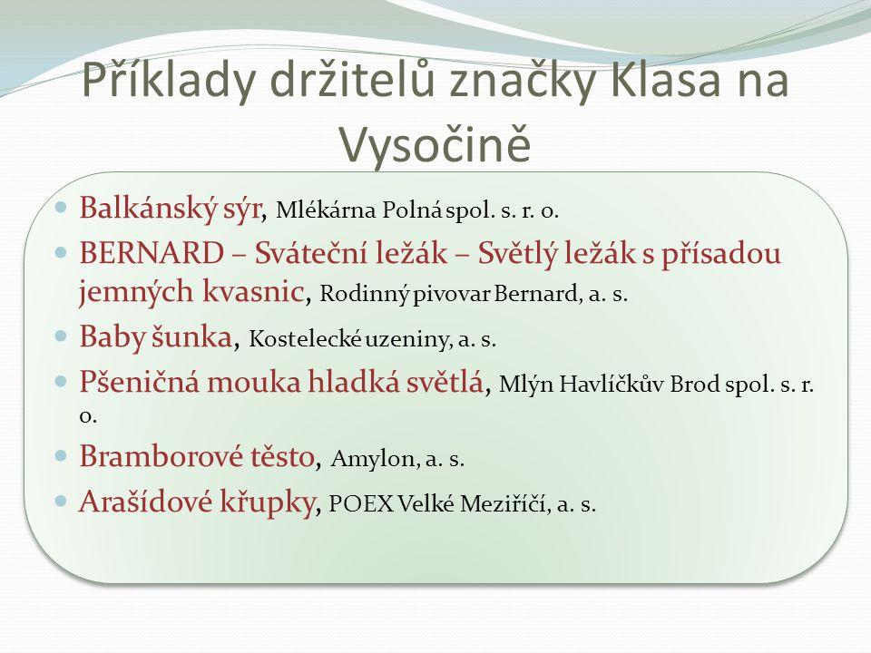 Příklady držitelů značky Klasa na Vysočině Balkánský sýr, Mlékárna Polná spol.