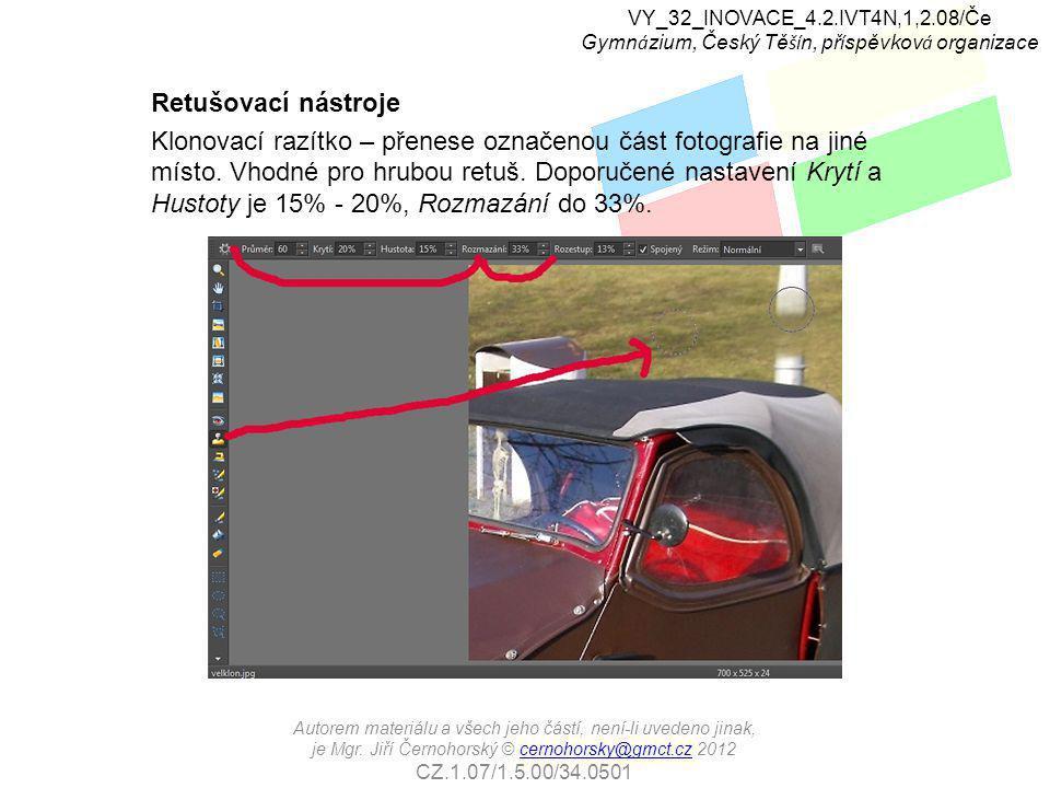 Retušovací nástroje Klonovací razítko – přenese označenou část fotografie na jiné místo.