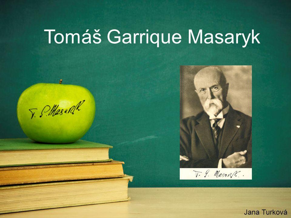 Tomáš Garrique Masaryk Jana Turková