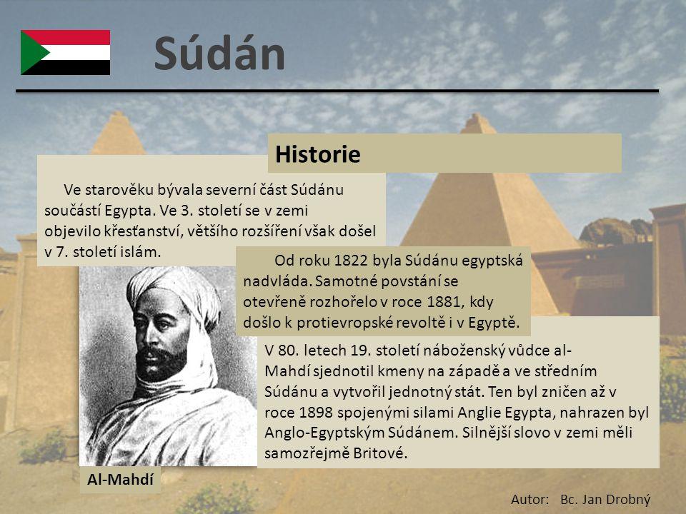 Súdán Ve starověku bývala severní část Súdánu součástí Egypta. Ve 3. století se v zemi objevilo křesťanství, většího rozšíření však došel v 7. století
