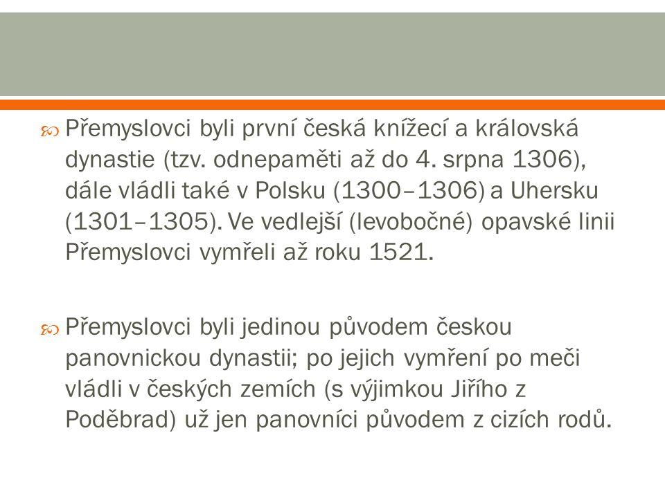 Doba vlády 1305 - 1306 Narození 6.října 1289 Praha Úmrtí 4.