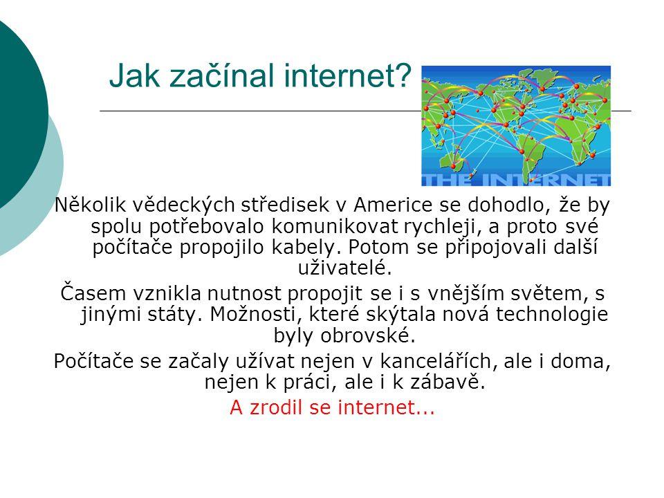 Jak začínal internet.