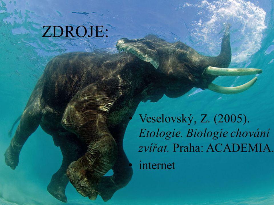 ZDROJE: Veselovský, Z. (2005). Etologie. Biologie chování zvířat. Praha: ACADEMIA. internet