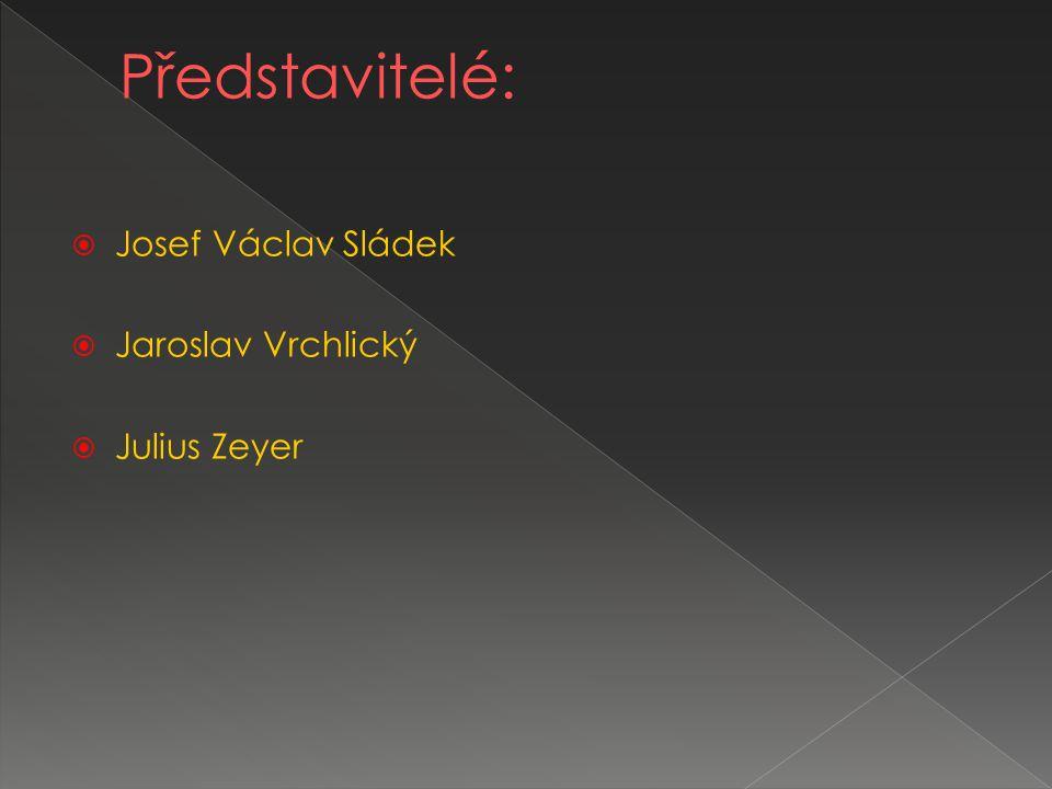  Josef Václav Sládek  Jaroslav Vrchlický  Julius Zeyer