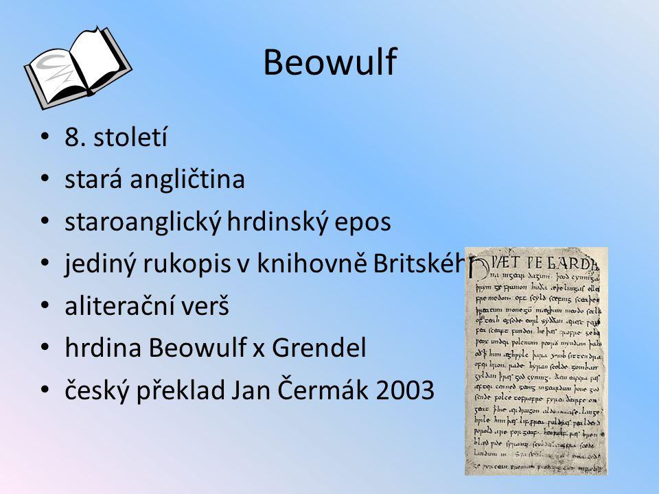 Beowulf Šťasten byl starý dárce šperků, sivý a proslulý.