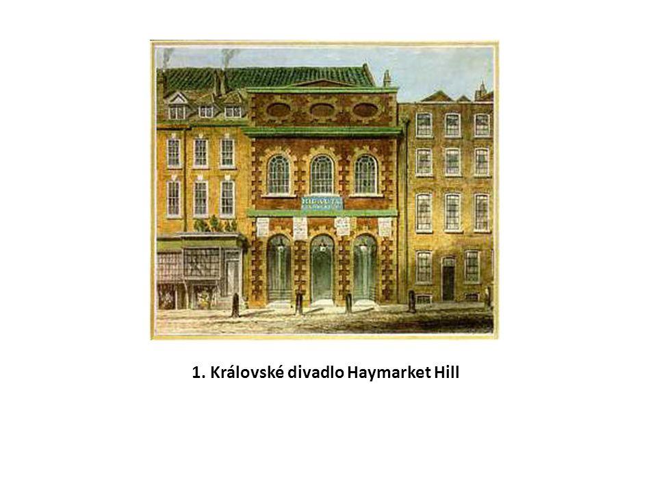 1. Královské divadlo Haymarket Hill