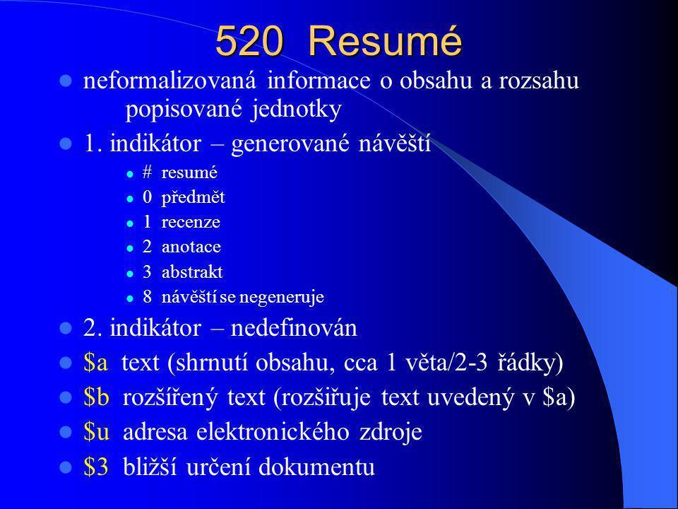 521 Poznámka k uživatelskému určení 1.