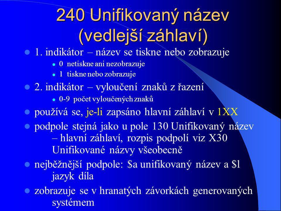 243 Skupinový unifikovaný název obsahuje všeobecný výraz pro sebraná díla autorů !!.