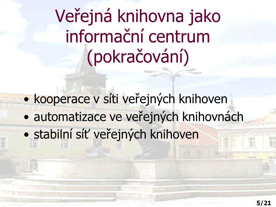 16/21 Doporučení IFLA pro veřejné knihovny (pokračování) 5.