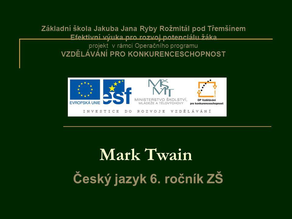 Mark Twain Český jazyk 6.