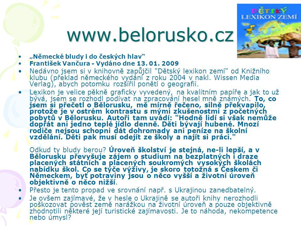 """www.belorusko.cz """"Německé bludy i do českých hlav"""" František Vančura - Vydáno dne 13. 01. 2009 Nedávno jsem si v knihovně zapůjčil"""