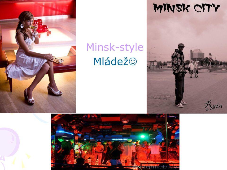 Minsk-style Mládež