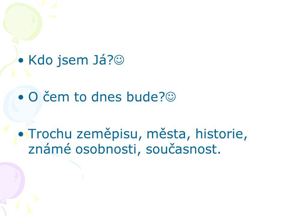 ČR poprvé Chabé povědomí o ČR Co jsem znal: Praha, Poděbrady, Univerzita Karlova, Plzen´, Karlovy Vary Divný jazyk V.Havel, Sametová revoluce, 1968