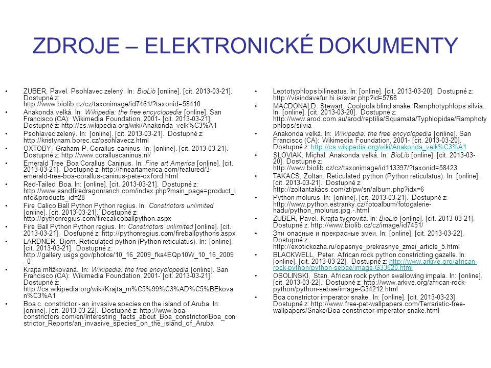 ZDROJE – ELEKTRONICKÉ DOKUMENTY ZUBER, Pavel. Psohlavec zelený. In: BioLib [online]. [cit. 2013-03-21]. Dostupné z: http://www.biolib.cz/cz/taxonimage