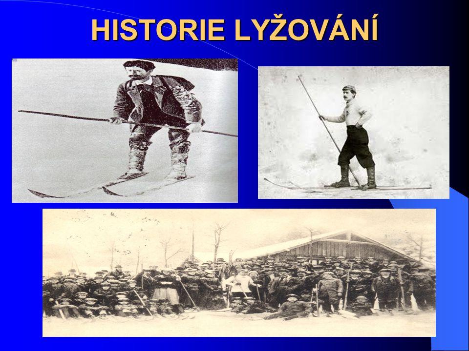 PŘEDSPORTOVNÍ VYUŽITÍ LYŽÍ SPORTOVNÍ VYUŽITÍ LYŽÍ HISTORIE LYŽOVÁNÍ V ČESKÝCH ZEMÍCH