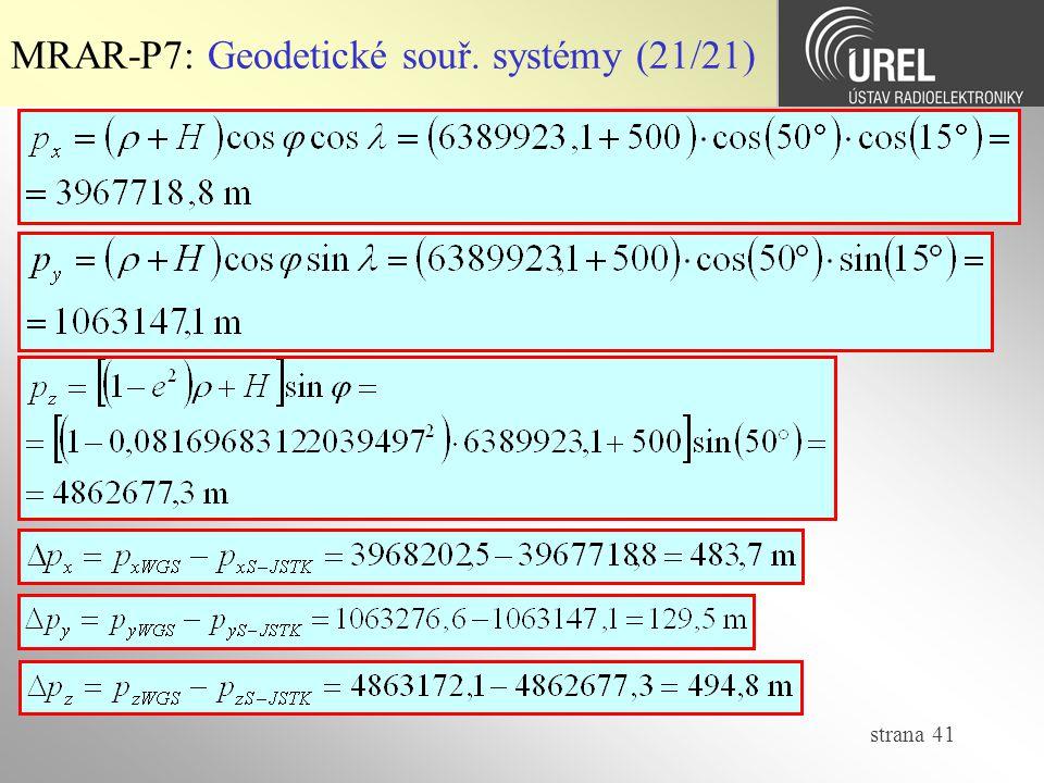 strana 41 MRAR-P7: Geodetické souř. systémy (21/21)