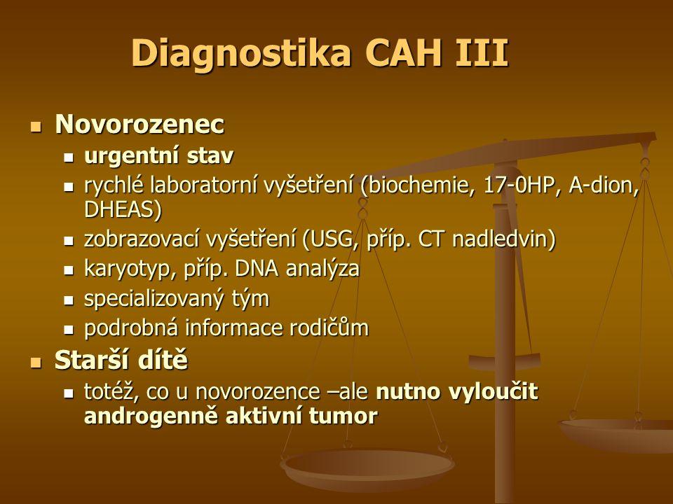 Novorozenec Novorozenec urgentní stav urgentní stav rychlé laboratorní vyšetření (biochemie, 17-0HP, A-dion, DHEAS) rychlé laboratorní vyšetření (biochemie, 17-0HP, A-dion, DHEAS) zobrazovací vyšetření (USG, příp.