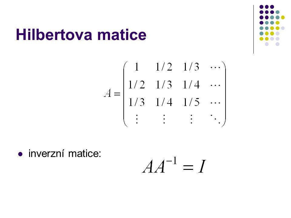 inverzní matice: Hilbertova matice