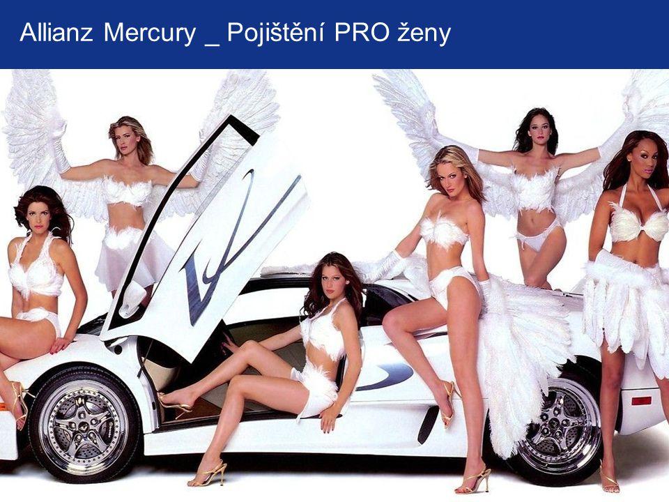 10 © Copyright Allianz Allianz Mercury _ Pojištění PRO ženy