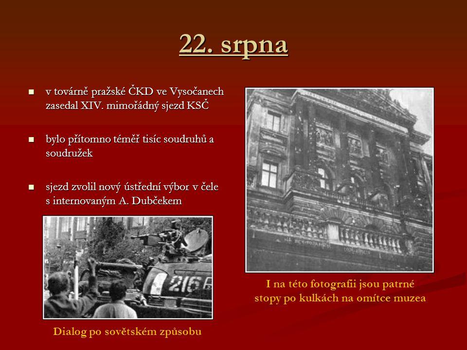 22. srpna v továrně pražské ČKD ve Vysočanech zasedal XIV.