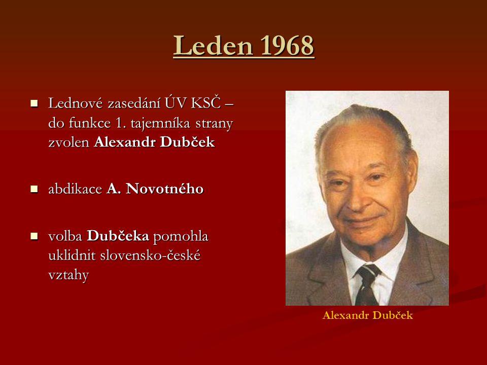 Leden 1968 Lednové zasedání ÚV KSČ – do funkce 1.