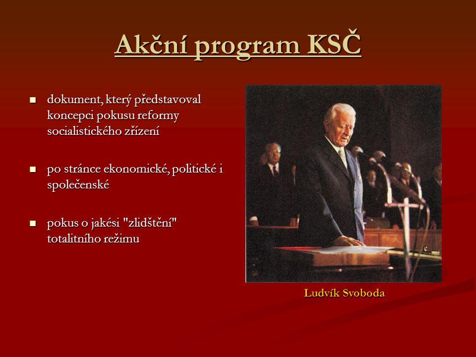 Akční program KSČ dokument, který představoval koncepci pokusu reformy socialistického zřízení dokument, který představoval koncepci pokusu reformy so