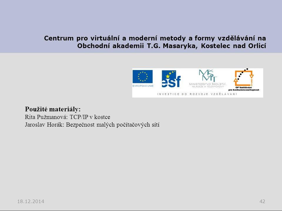 18.12.201442 Centrum pro virtuální a moderní metody a formy vzdělávání na Obchodní akademii T.G.