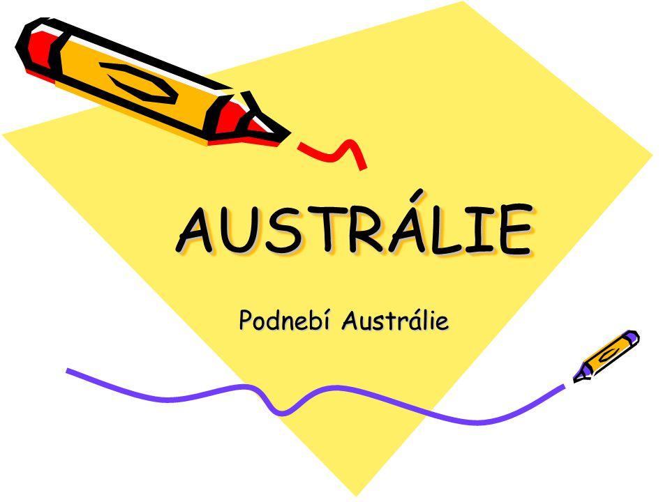 AUSTRÁLIEAUSTRÁLIE Podnebí Austrálie
