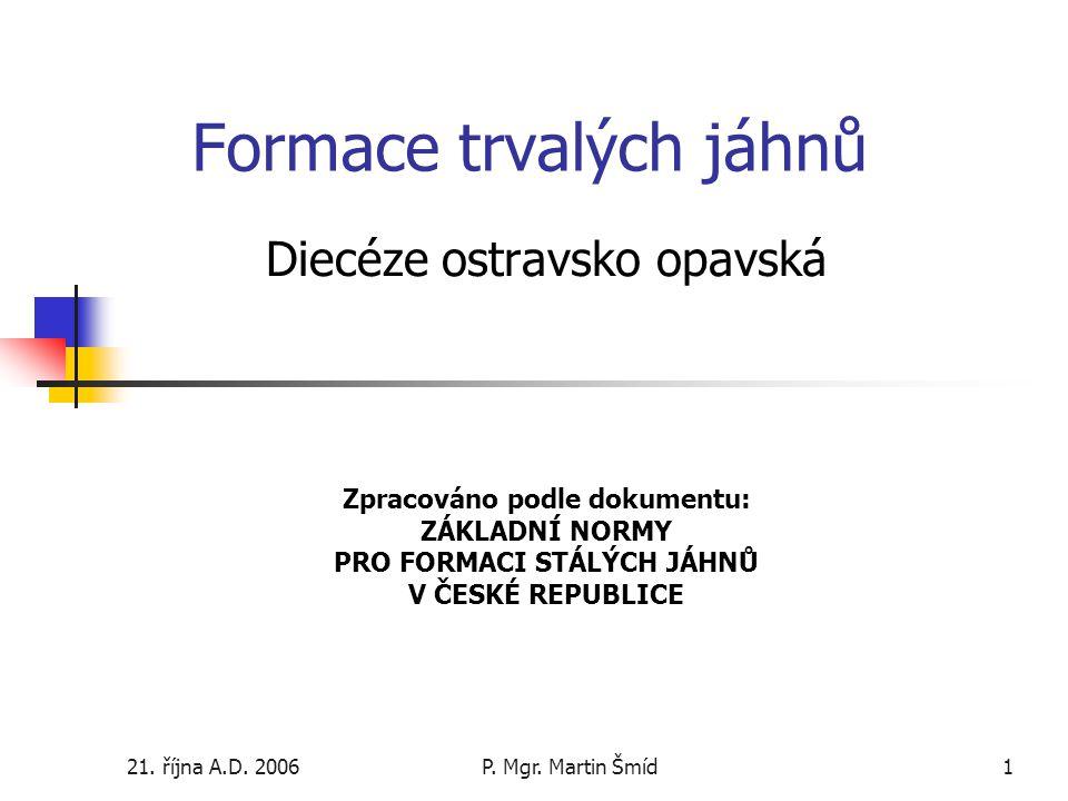 21.října A.D. 2006P. Mgr.