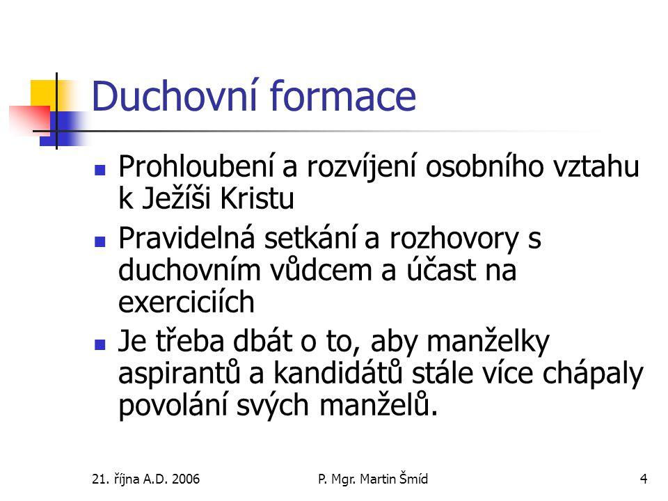 21. října A.D. 2006P. Mgr.