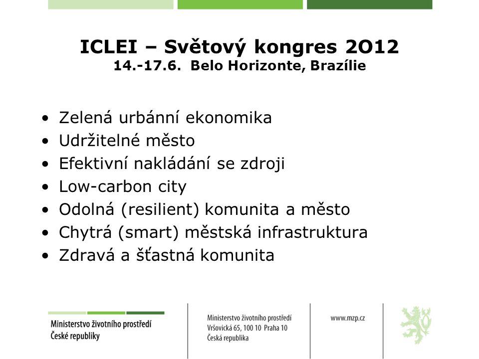 ICLEI – Světový kongres 2O12 14.-17.6.