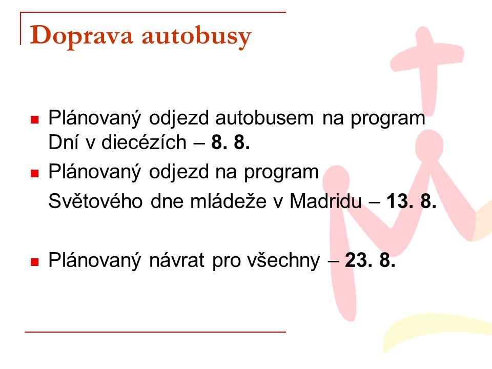 Doprava autobusy Plánovaný odjezd autobusem na program Dní v diecézích – 8.