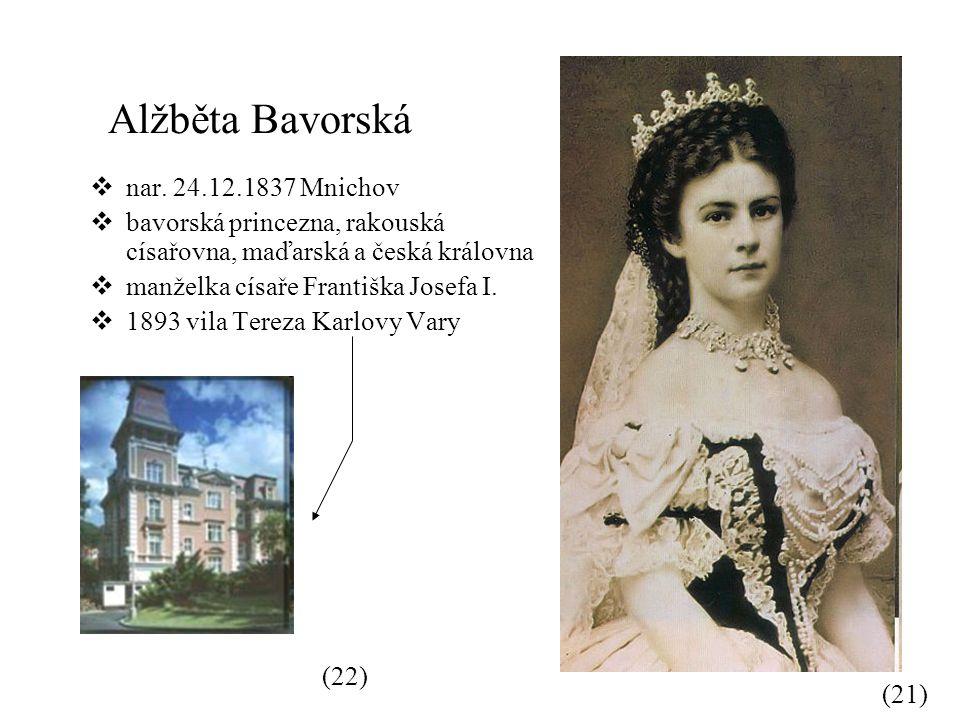Alžběta Bavorská  nar.