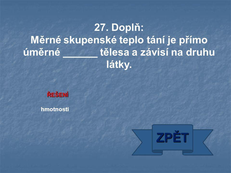 ŘEŠENÍ hmotnosti ZPĚT 27.