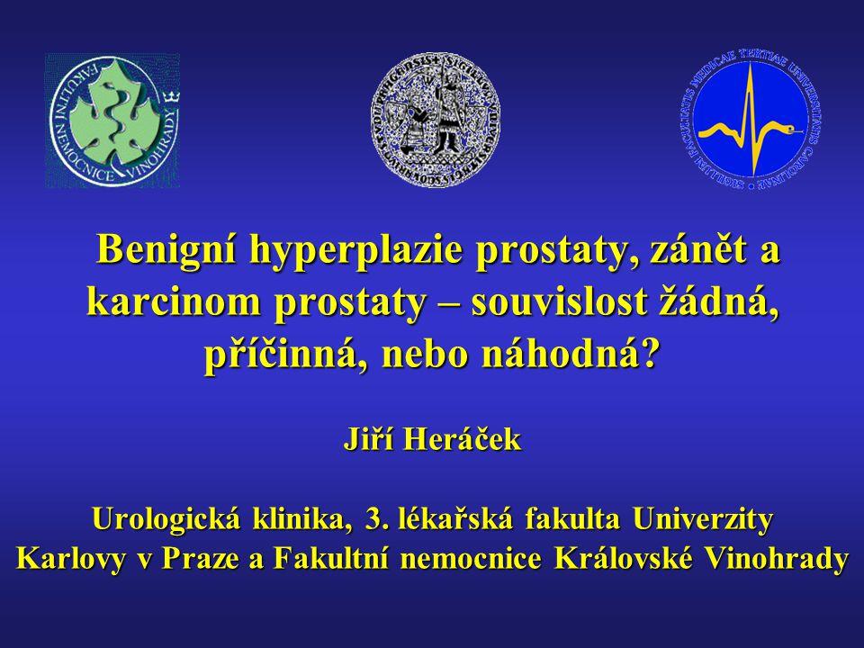 Benigní hyperplazie prostaty, zánět a karcinom prostaty – souvislost žádná, příčinná, nebo náhodná? Jiří Heráček Urologická klinika, 3. lékařská fakul