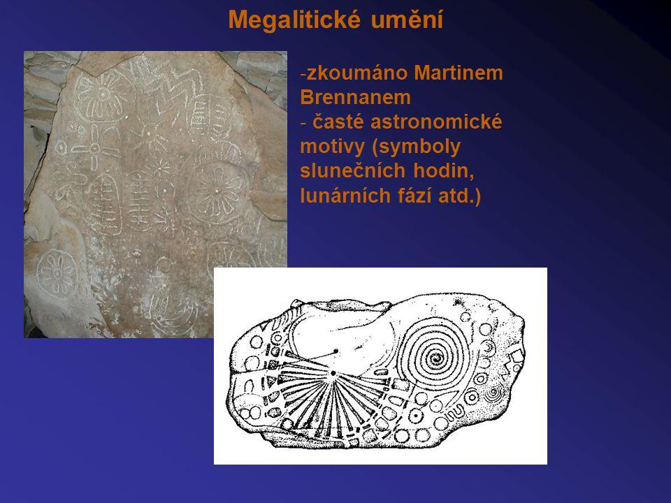 Megalitické umění -zkoumáno Martinem Brennanem - časté astronomické motivy (symboly slunečních hodin, lunárních fází atd.)