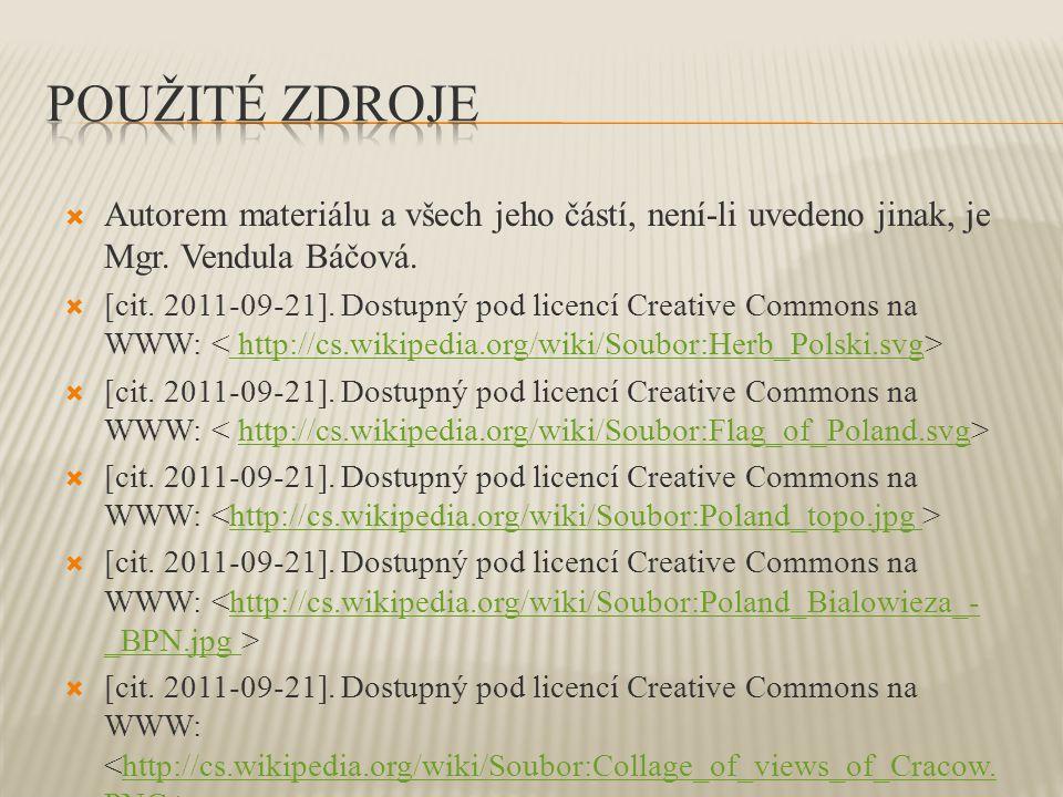  Autorem materiálu a všech jeho částí, není-li uvedeno jinak, je Mgr. Vendula Báčová.  [cit. 2011-09-21]. Dostupný pod licencí Creative Commons na W