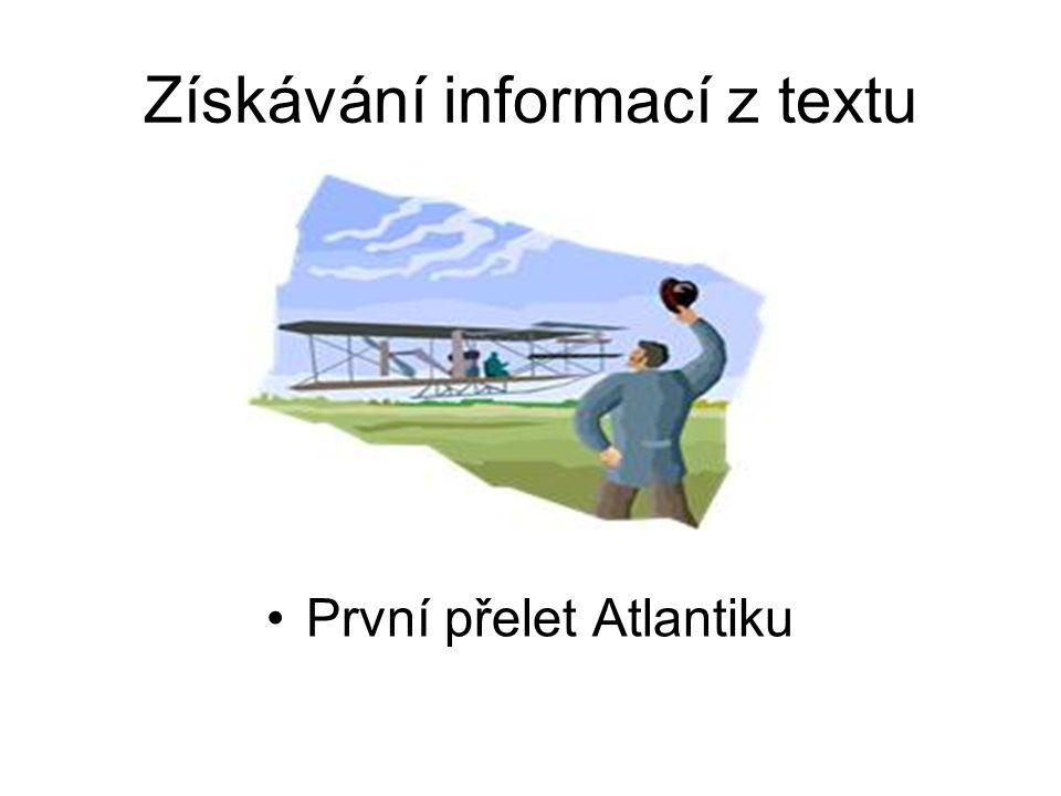 Získávání informací z textu První přelet Atlantiku