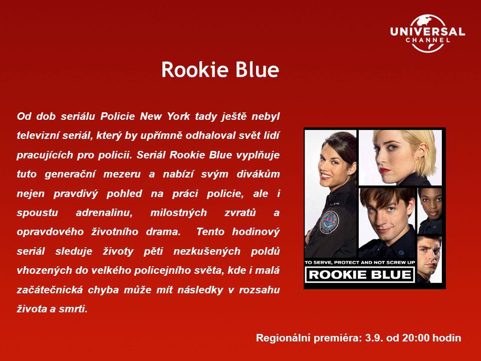 Rookie Blue Od dob seriálu Policie New York tady ještě nebyl televizní seriál, který by upřímně odhaloval svět lidí pracujících pro policii. Seriál Ro