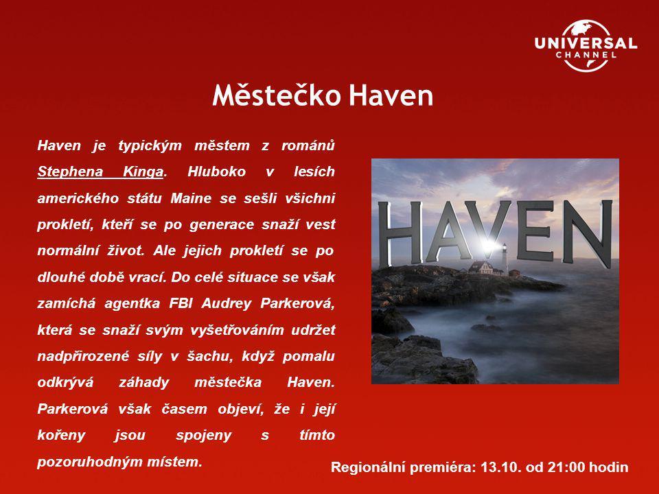 Městečko Haven Haven je typickým městem z románů Stephena Kinga.