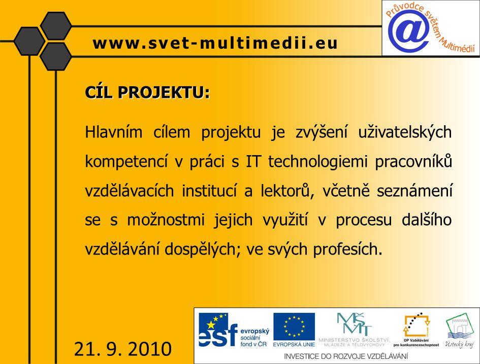 CÍL PROJEKTU: Hlavním cílem projektu je zvýšení uživatelských kompetencí v práci s IT technologiemi pracovníků vzdělávacích institucí a lektorů, včetn