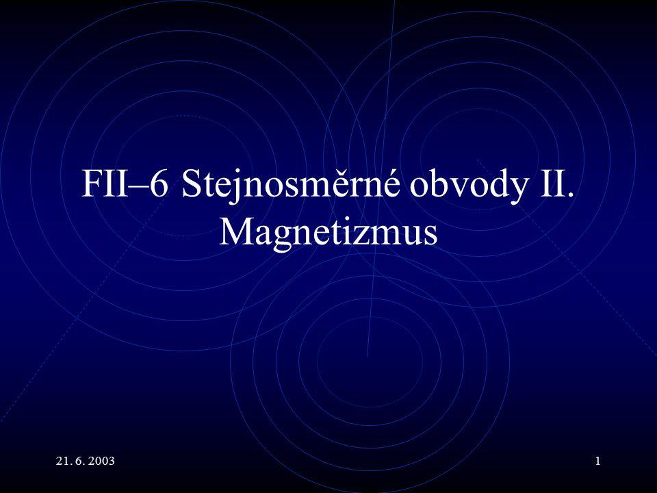 21.6. 20032 Hlavní body Reálné zdroje. Stavba stejnosměrných voltmetrů a ampérmetrů.