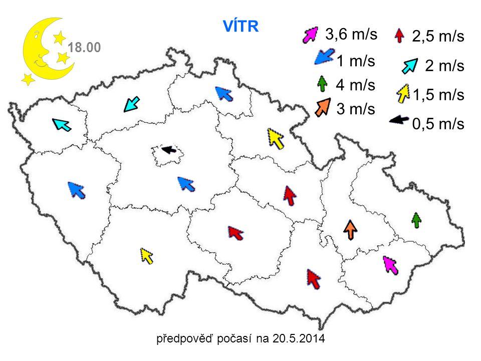 předpověď počasí na 20.5.2014 VÍTR 18.00 2,5 m/s 2 m/s 1,5 m/s 0,5 m/s 3,6 m/s 1 m/s 4 m/s 3 m/s
