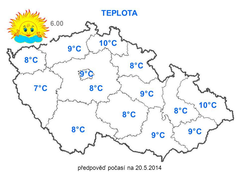 předpověď počasí na 20.5.2014 TEPLOTA 8°C 7°C8°C 9°C 10°C 8°C 9°C 8°C 10°C 9°C 6.00 9°C