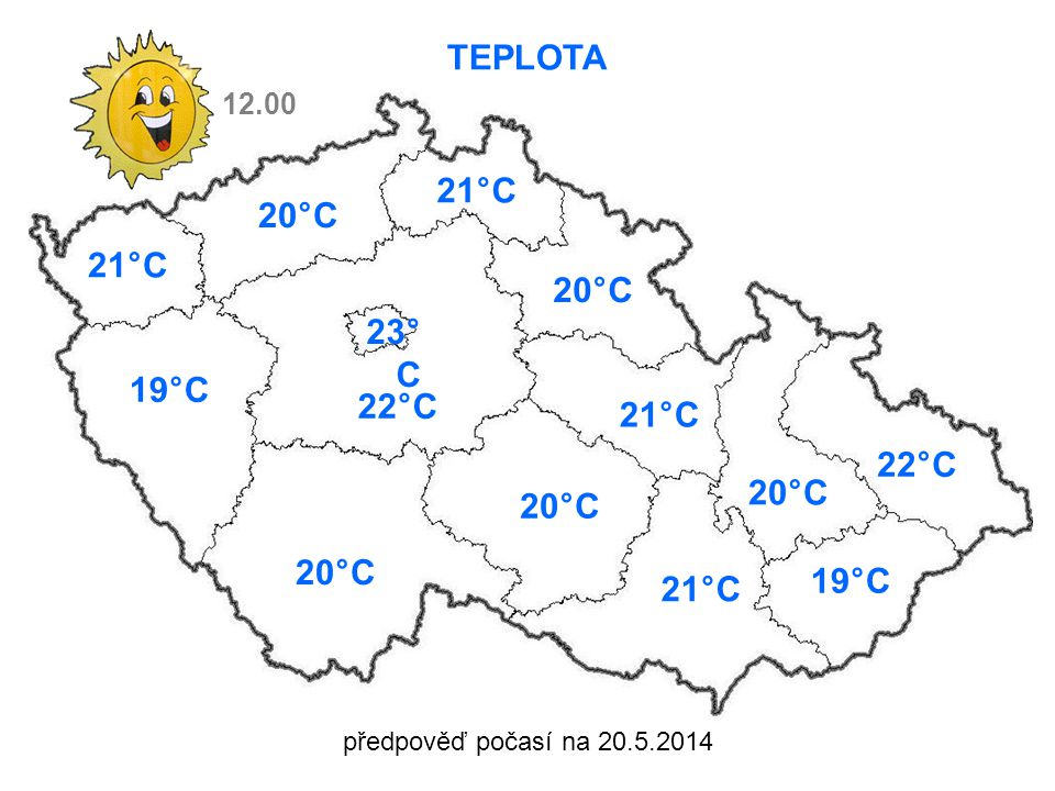 předpověď počasí na 20.5.2014 TEPLOTA 21°C 19°C 22°C 20°C 21°C 20°C 21°C 20°C 22°C 19°C 21°C 12.00 23° C