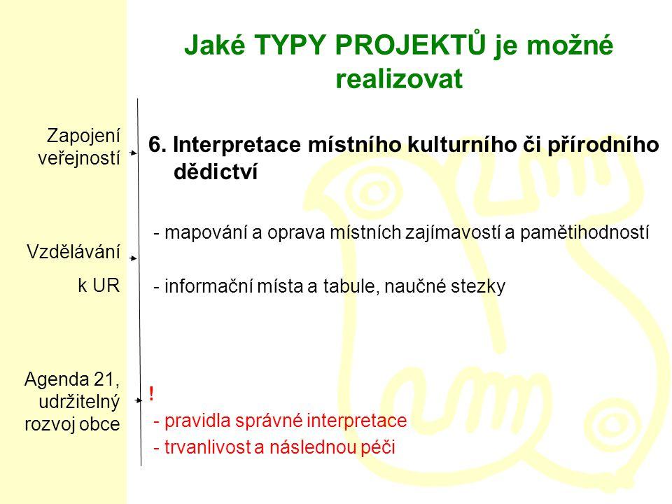 Jaké TYPY PROJEKTŮ je možné realizovat 6.