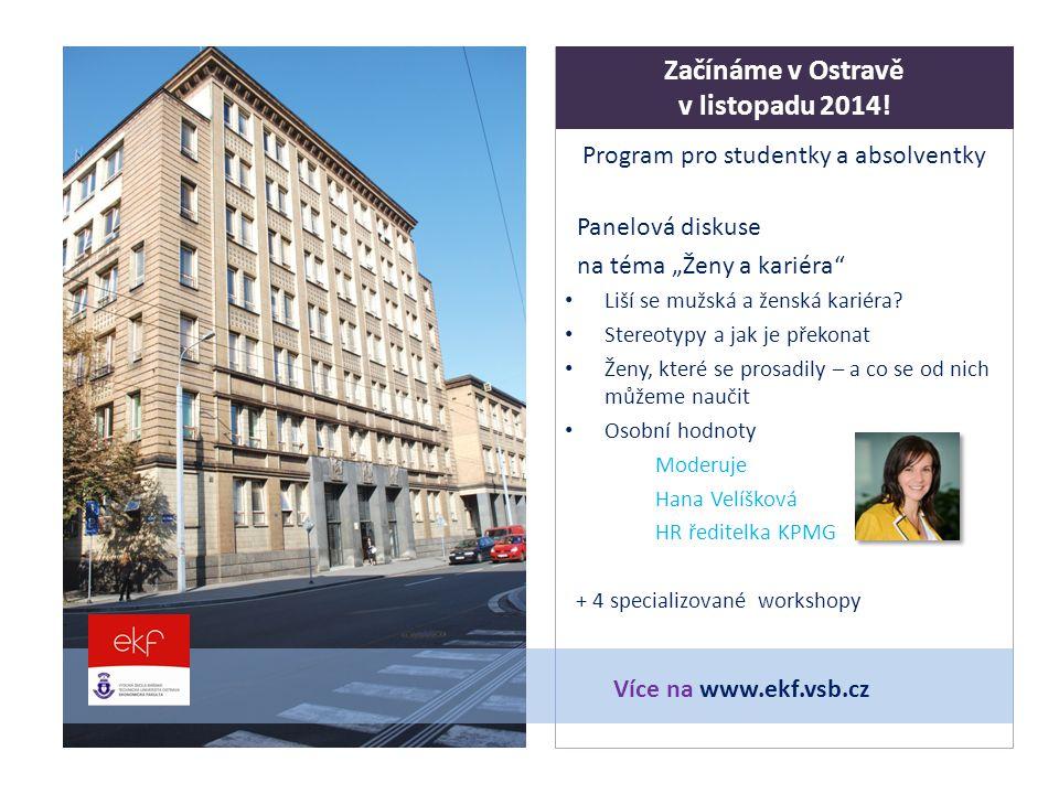 """Program pro studentky a absolventky Panelová diskuse na téma """"Ženy a kariéra Liší se mužská a ženská kariéra."""